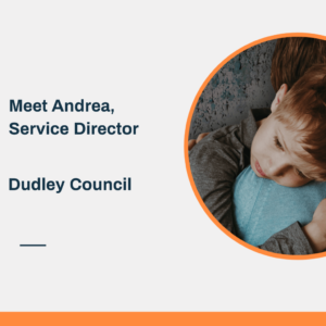 Meet Andrea, Service Director at Dudley Council